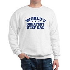 World's Greatest Step Dad Sweatshirt