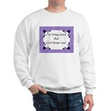 God brags too! Sweatshirt