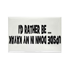 I'd Rather Be... Upside Down Rectangle Magnet