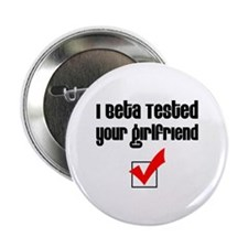 Beta Tested Your Girlfriend Button