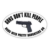 Guns Don't Kill People Oval  Aufkleber