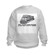 Still plays with trains Sweatshirt