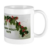 Happy Hollydays Mug