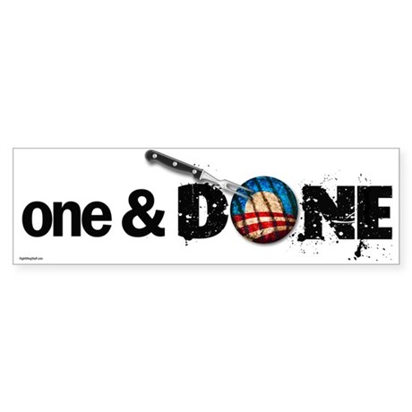 One & DONE Bumper Sticker