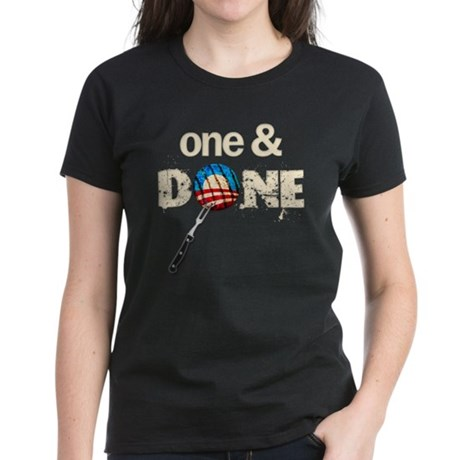 One & DONE Women's Dark T-Shirt