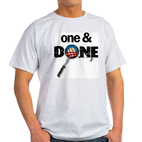 One & DONE Light T-Shirt