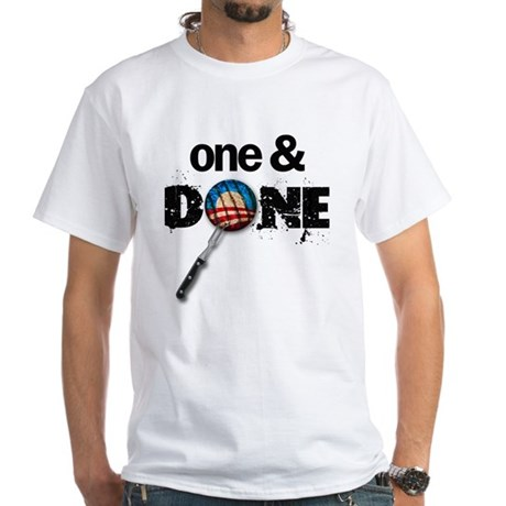 One & DONE White T-Shirt