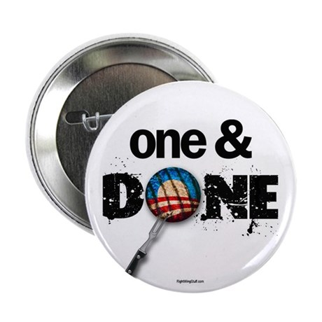 "One & DONE 2.25"" Button (10 pack)"