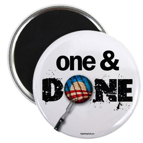 "One & DONE 2.25"" Magnet (10 pack)"