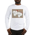 Bantam Cochins Long Sleeve T-Shirt
