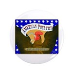 """American Poultry 3.5"""" Button"""