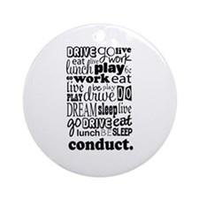 The Conductor Life Ornament (Round)