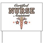 Certified Nurse Assistant Yard Sign