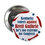 Kentucky Against Brett Guthrie button