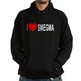I Love Smegma Hoody