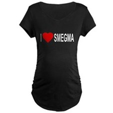 I Love Smegma Maternity Dark T-Shirt