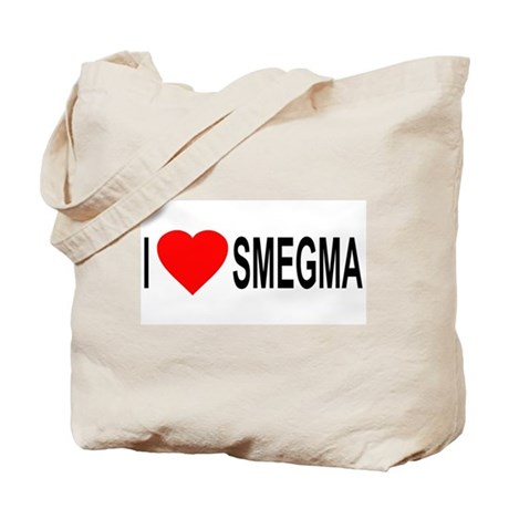 I Love Smegma Tote Bag