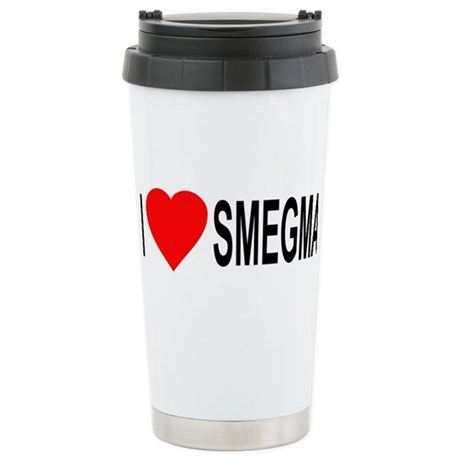 I Love Smegma Ceramic Travel Mug
