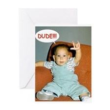 Dude Birthday Card Greeting Card