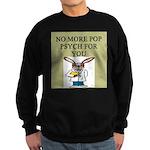 pop psych gifts and t-shirts Sweatshirt (dark)