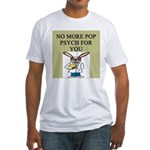 pop psych gifts and t-shirts Fitted T-Shirt