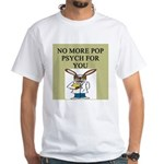 pop psych gifts and t-shirts White T-Shirt