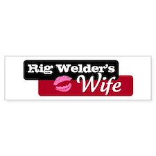 Rig Welder's Wife Bumper Bumper Sticker