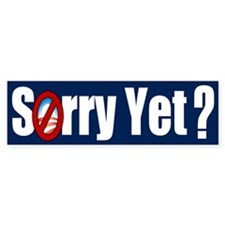 Sorry Yet? Bumper Sticker (50 pk)