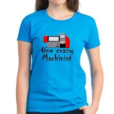 funny machinist cnc Tee