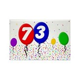 73rd Birthday Rectangle Magnet (10 pack)