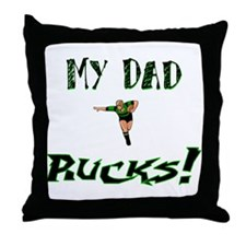 My Dad Rucks Throw Pillow