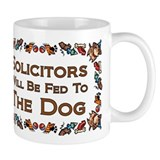 Solicitors Fed to Dog Small Mug
