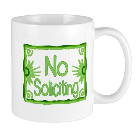 Green No Soliciting Mug