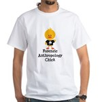 Forensic Anthropology Chick White T-Shirt