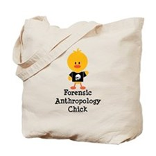 Forensic Anthropology Chick Tote Bag
