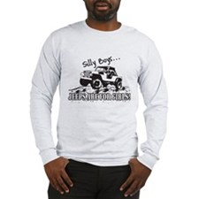 Silly Boys... Jeeps are for Girls! Long Sleeve T-S