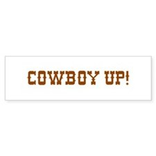 Cowboy Up! Bumper Bumper Sticker