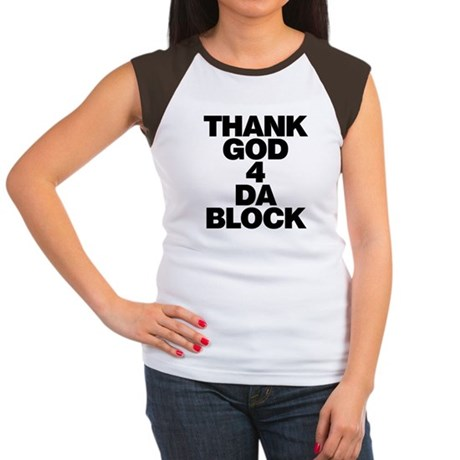 Thank God 4 Da Block Womens Cap Sleeve T-Shirt
