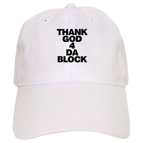Thank God 4 Da Block Cap