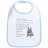 THEY are not Pugs (Smiling Frenchie) Bib