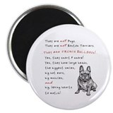 THEY are not Pugs (Smiling Frenchie) Magnet