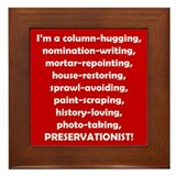 I'm a Preservationist! Framed Tile