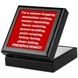 I'm a Preservationist! Keepsake Box