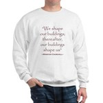 Winston Churchill Preservation Quote Sweatshirt