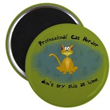 Professional Cat Herder Funny Magnet
