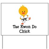 Tae Kwon Do Chick Yard Sign