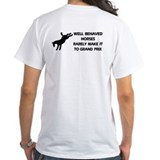 Well Behaved Horses Shirt