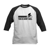 This Is How I Roll (male) Tee