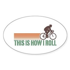 This Is How I Roll (male) Oval Decal