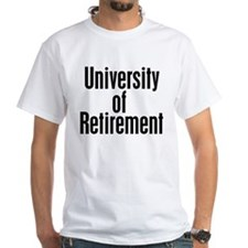University of Retirement Shirt